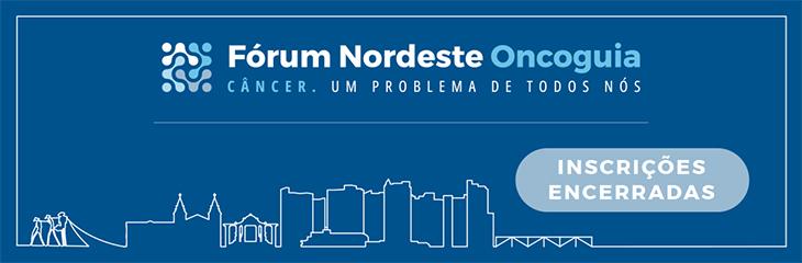 Fórum Nordeste de Políticas de Saúde em Oncologia