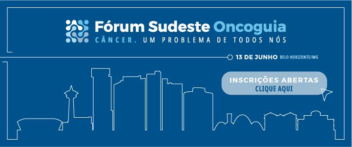Fórum Sudeste de Políticas de Saúde em Oncologia