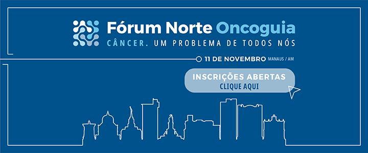 Fórum Norte de Políticas de Saúde em Oncologia