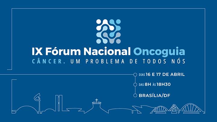 IX Fórum Nacional Oncoguia