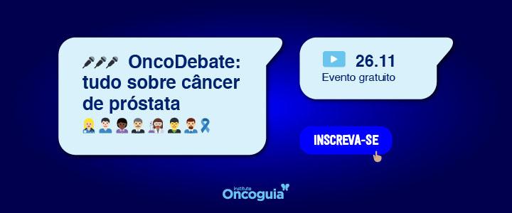 Oncodebate: Tudo sobre o Câncer de Próstata