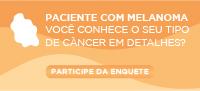 Paciente com melanoma: você conhece o seu tipo de câncer em detalhes?