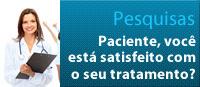 Paciente, você está satisfeito com o seu tratamento?