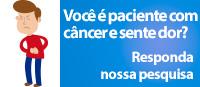 Se você é paciente com câncer e sente dor, participe!