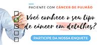 Paciente com câncer de pulmão: você conhece o seu tipo de câncer em detalhes?