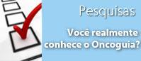 Queremos saber se voc� conhece o Oncoguia, participe!