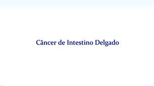 Tudo sobre Câncer de Intestino Delgado