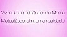 Vivendo com câncer de mama metastático